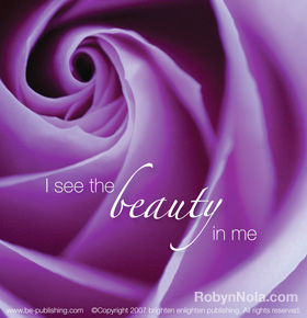 I see the beauty in me.